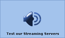 Test our Streaming Servers